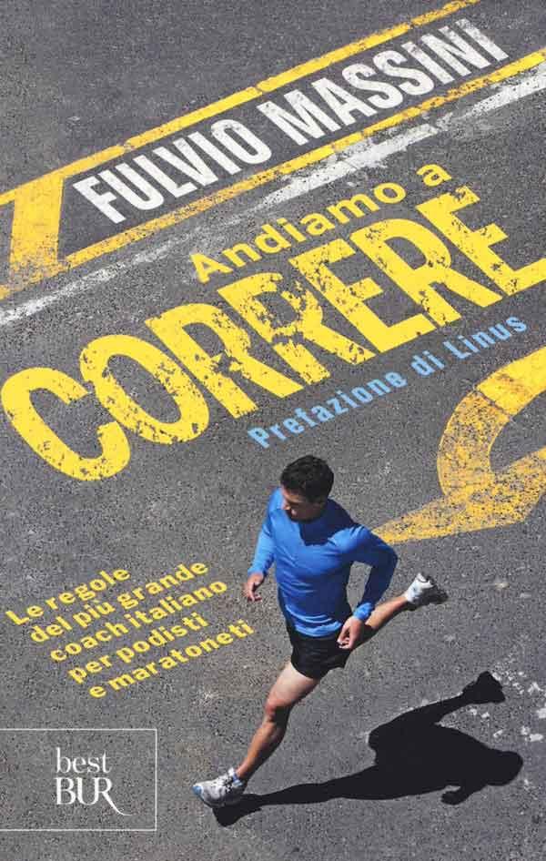 Andiamo a correre di Fulvio Massini
